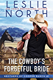 The Cowboy's Forgetful Bride (Brothers of Cooper Ranch Book 1)