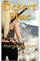 Desert Blue: Margaret Marr Kindle Edition