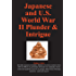 Japanese and U.S. World War II Plunder and Intrigue