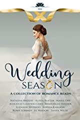 Wedding Season: A collection of romance reads Kindle Edition