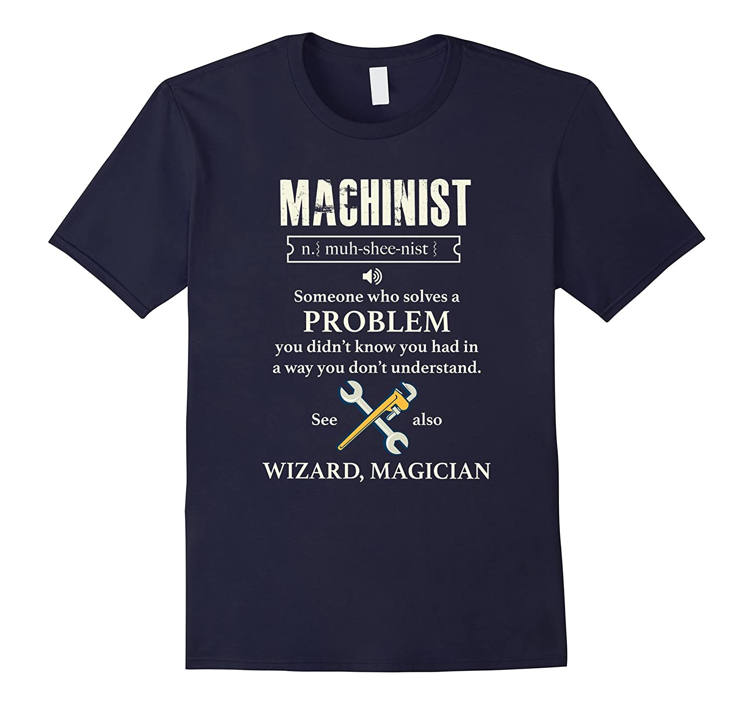 Machinist Solving Problems t-shirt Funny Dictionary Term-TH