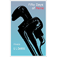 Fifty Days of Paine (English Edition)