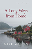 A Long Ways from Home (Sgt. Windflower Mysteries)
