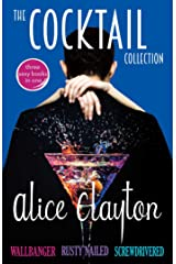 The Cocktail Collection: Wallbanger, Rusty Nailed, and Screwdrivered (The Cocktail Series) Kindle Edition