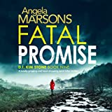 Fatal Promise: Detective Kim Stone Crime Thriller Series, Book 9