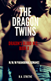 The Dragon Twins: Dragon's Blood M.C. - MMM Paranormal Romance