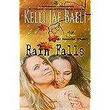 Rain Falls (Rain Falls series #1): (A Romantic Dramedy)
