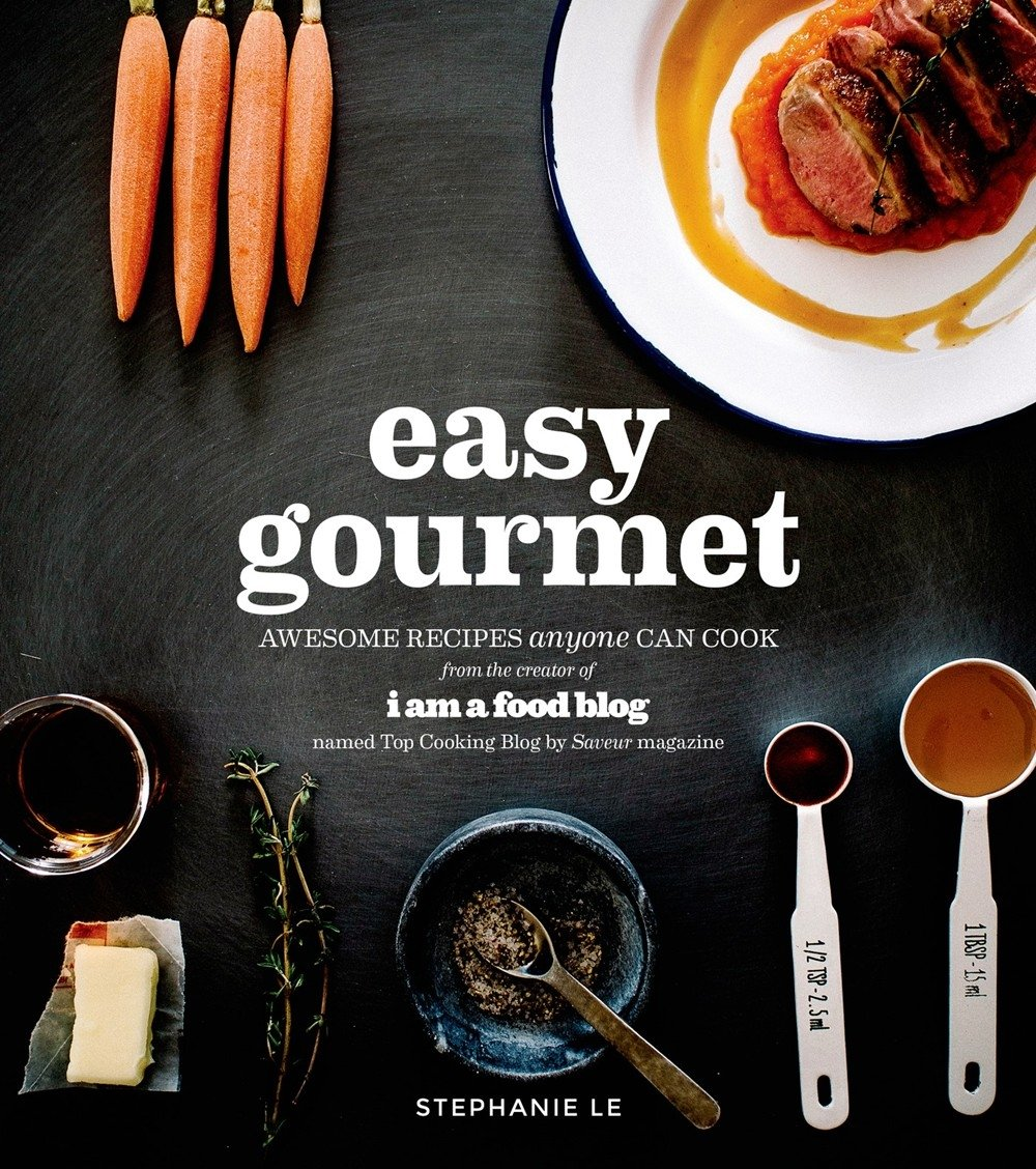Easy gourmet awesome recipes anyone can cook stephanie le easy gourmet awesome recipes anyone can cook stephanie le 9781624140624 amazon books forumfinder Image collections