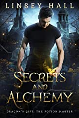 Secrets and Alchemy (Dragon's Gift: The Potion Master) Kindle Edition