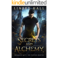 Secrets and Alchemy (Dragon's Gift: The Potion Master)