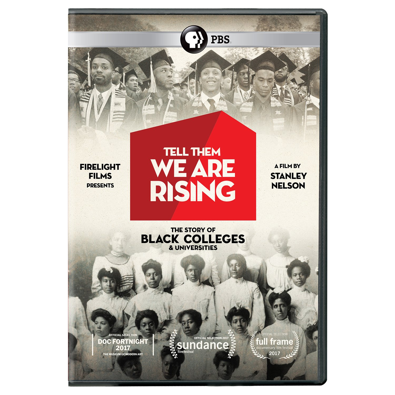 Book Cover: Tell Them We Are Rising: The Story of Historically Black Colleges and Universities