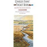 Charles Evans' Pocket Book for Watercolour Artists (WATERCOLOUR ARTISTS' POCKET BOOKS)