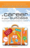 A Career in Your Suitcase – a practical guide to creating meaningful work, anywhere
