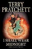 I Shall Wear Midnight: (Discworld Novel 38) (Discworld Novels)