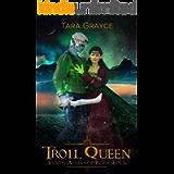Troll Queen (Elven Alliance Book 4)