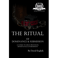 The Ritual of Dominance & Submission