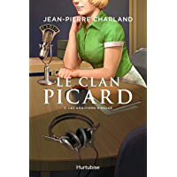 Le Clan Picard - Tome 3: Les ambitions d'Aglaé (French Edition)