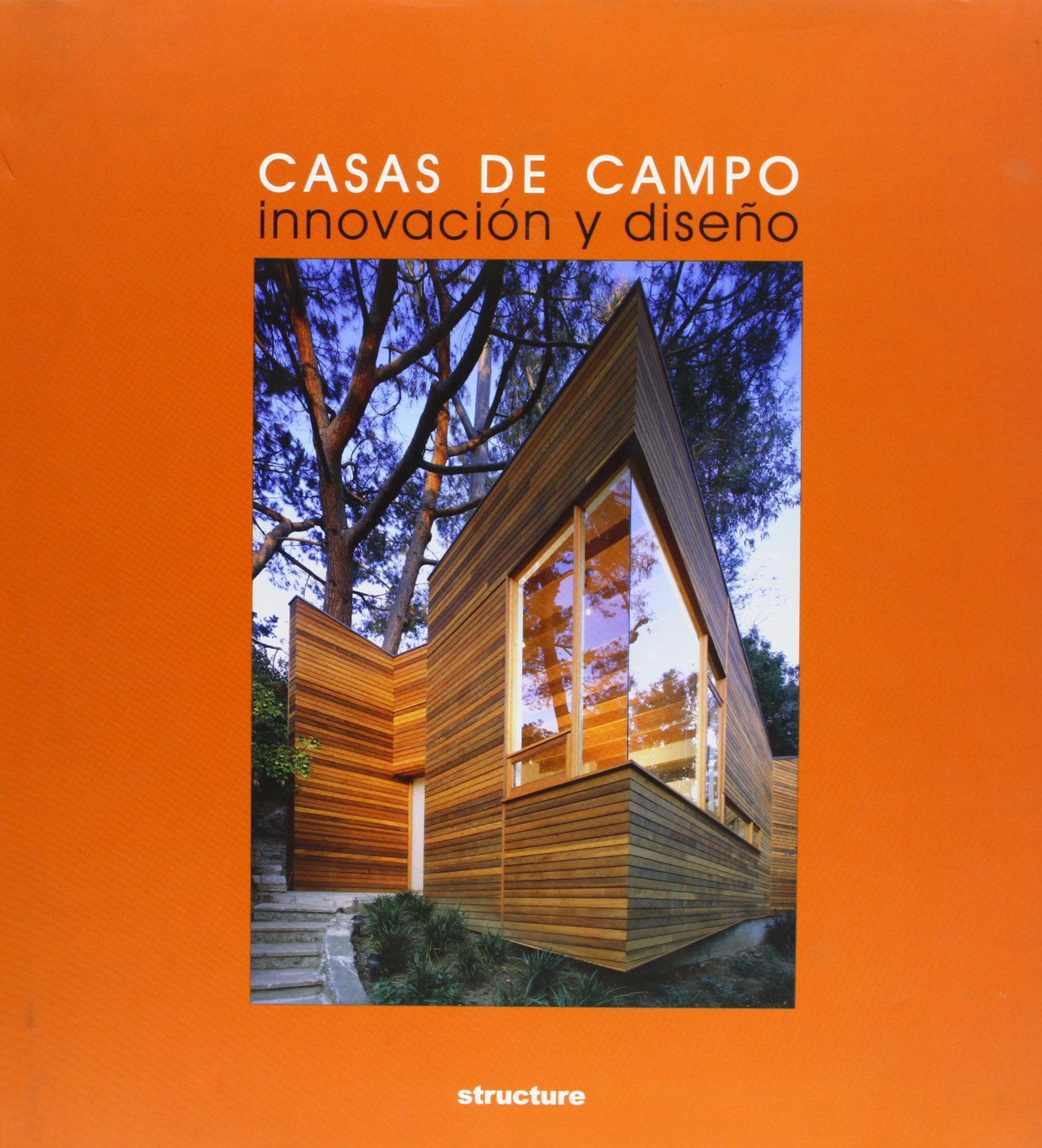 Download Casas De Campo/things for Camp: Innovacion Y Diseno/innovation And Design (Spanish Edition) ebook