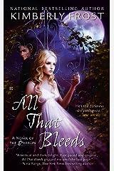 All That Bleeds (A Novel of the Etherlin) Mass Market Paperback