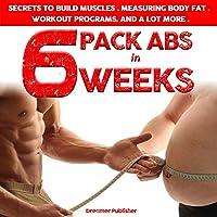 Six Pack Abs in Six Weeks