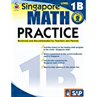 Singapore Math – Level 1B Math Practice Workbook for 1st, 2nd Grade, Paperback, Ages 7–8 with Answer Key (Singapore Math Practice)