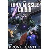 The Luna Missile Crisis: A First Contact Sci-Fi Adventure