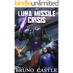 The Luna Missile Crisis: A First Contact Sci-Fi Adventure