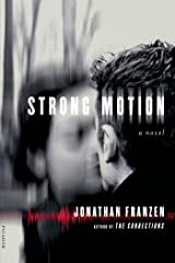 Strong Motion: A Novel Kindle Edition