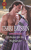 A Healer for the Highlander: From USA Today Bestselling Author Terri Brisbin (A Highland Feuding Book 5)
