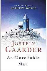 An Unreliable Man Kindle Edition
