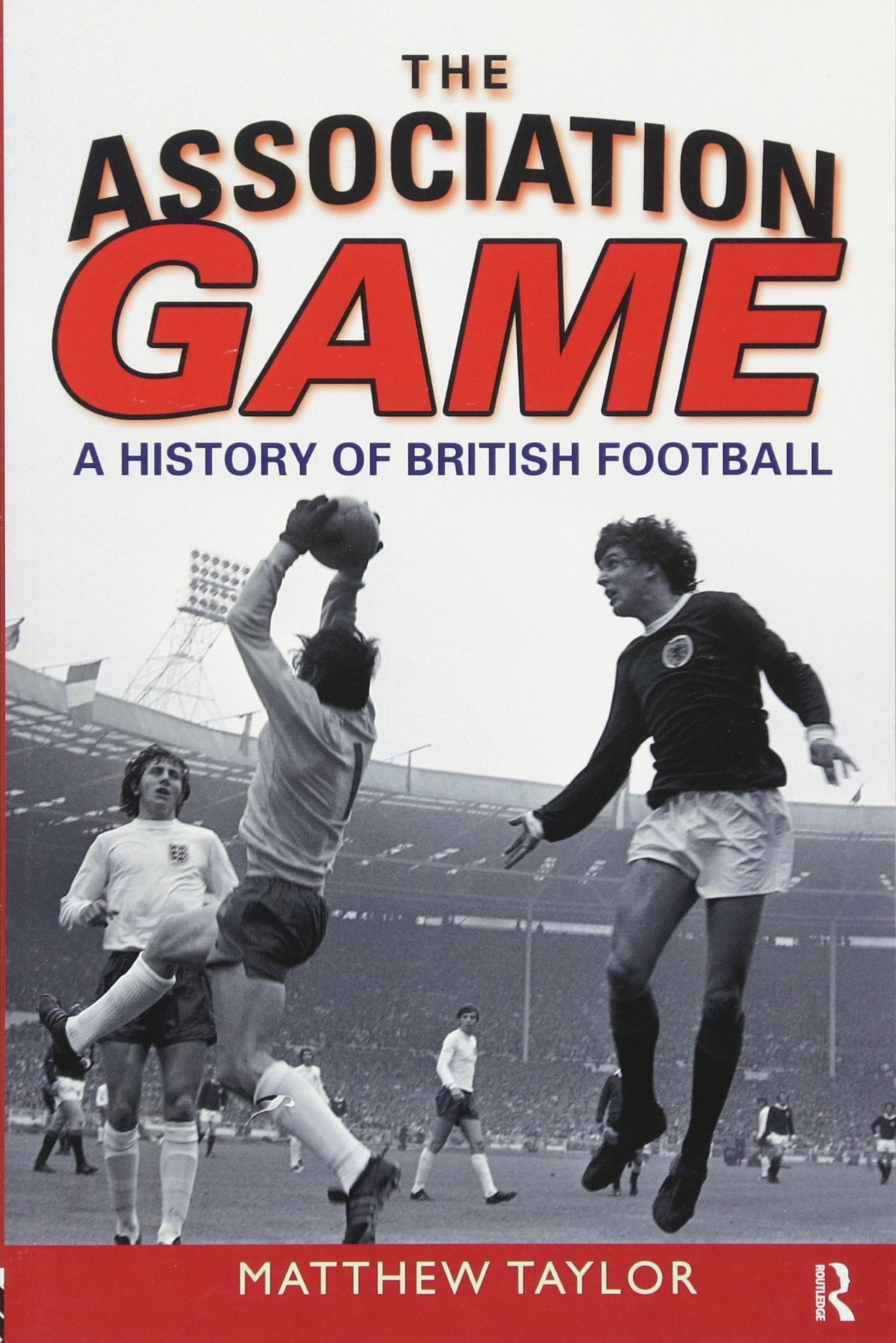 Read Online The Association Game: A History of British Football pdf epub