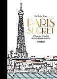 Paris secret - 20 cartes postales à colorier