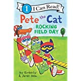Pete the Cat: Rocking Field Day (I Can Read Level 1)