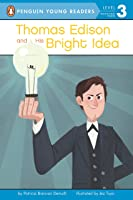 Thomas Edison And His Bright Idea (Penguin Young