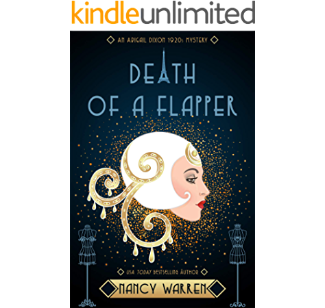 Death Of A Flapper A 1920s Cozy Historical Mystery Abigail Dixon Mysteries Book 1 Kindle Edition By Warren Nancy Mystery Thriller Suspense Kindle Ebooks Amazon Com