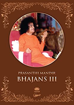 Prasanthi Mandir Bhajans III - 108 Bhajans by Students of