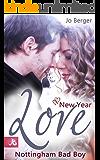New Year Love: Nottingham Bad Boy (German Edition)