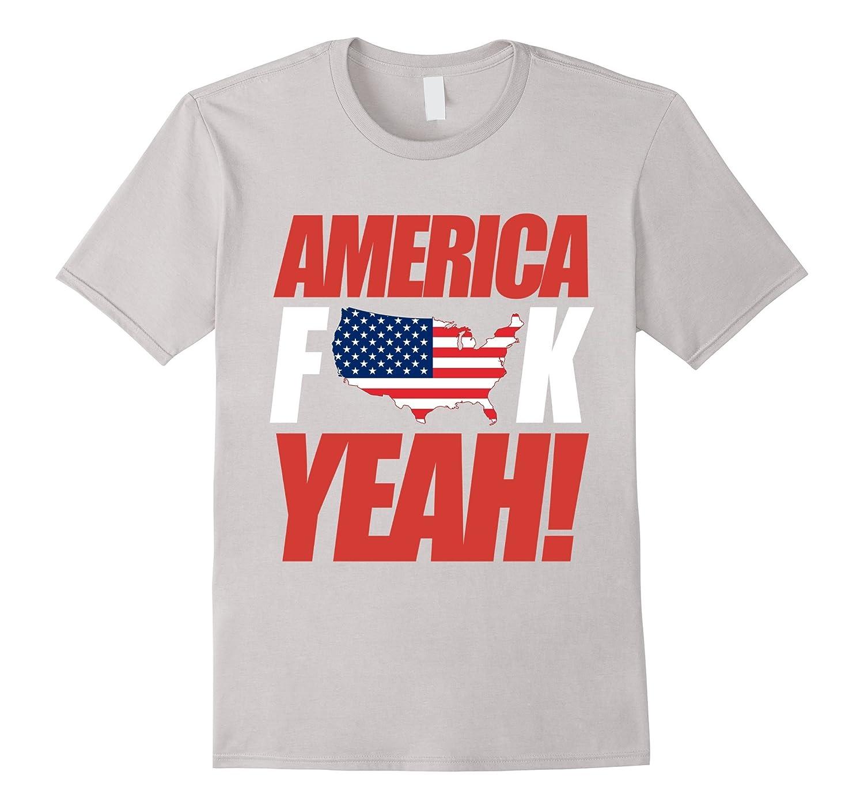 AMERICA FUCK YEAH shirt - Indenpendence Day t-shirt-Art