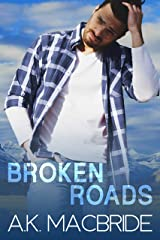 Broken Roads: An Enemies to Lovers Small Town Romance Kindle Edition