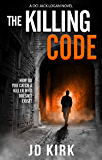 The Killing Code: A Scottish Crime Thriller (DCI Logan Crime Thrillers Book 3) (English Edition)