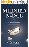 Mildred Nudge: A Widower's Tale