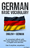 Basic Vocabulary English - German: A convenient eBook with the most important vocabulary in English and German