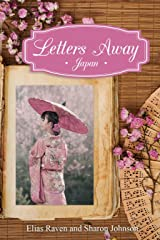 Letters Away: Japan Kindle Edition