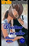 Destino oculto (Spanish Edition)