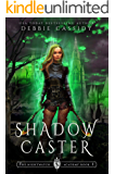 Shadow Caster (The Nightwatch Academy Book 1)