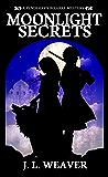 Moonlight Secrets (Penderry's Bizarre Book 2)