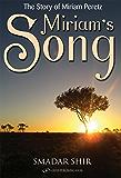 Miriam's Song: The Story of Miriam Peretz