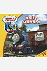 Thomas & Friends: Noisy Stafford (Thomas & Friends Story Time Book 7) Kindle Edition