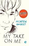 My Take on Me: Autobiografie