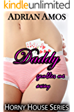 Daddy Gambles Me Away (TABOO Horny House Series) (English Edition)